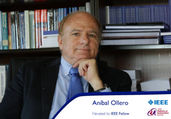 Anibal Ollero elevated to IEEE fellow