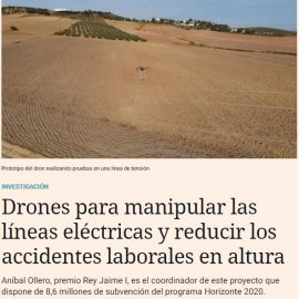 Anibal Ollero and the AERIAL-CORE project for reduce the risks of working at height