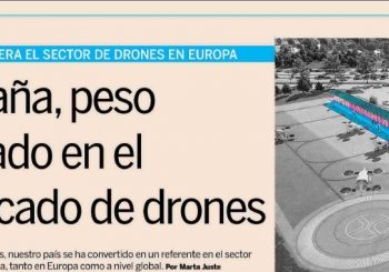 "Expansión: ""Spain in the drone sector, leaders both in Europe and globally"""
